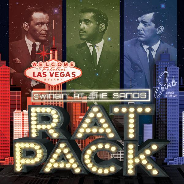 Rat Pack Tribute Show - Swingin' At The Sands